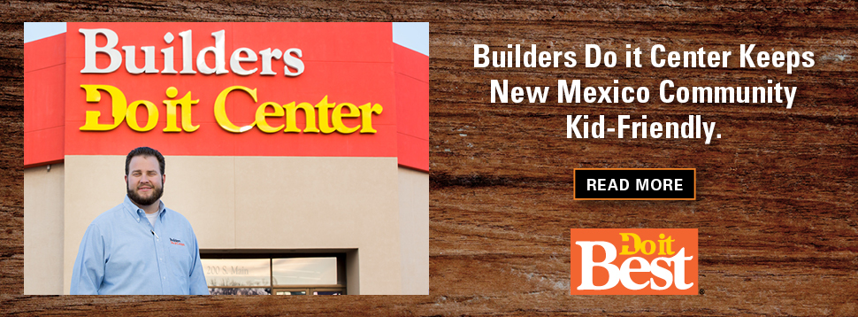 Builders Do it Center Keeps New Mexico Community Kid-Friendly