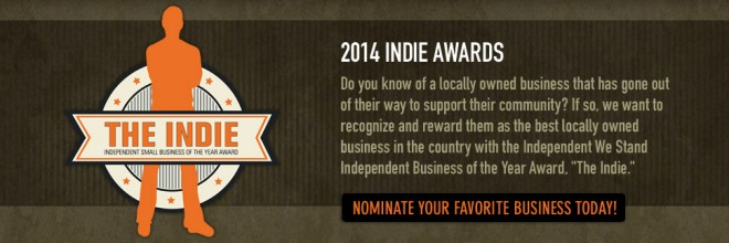 "Independent We Stand's Independent Small Business of the Year Award ""The Indie Awards"" is now accepting nominations"