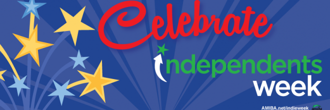 Celebrate Independence During July's Independents Week