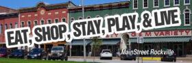 MainStreet Rockville Keeps the Local Spirit Alive