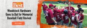 Woodstock Hardware Goes to Bat for Memorial Baseball Field Revival