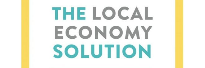 The Local Economy Solution Promotes Long-term Economic Success